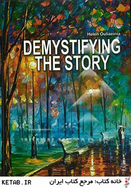 Demystifying the story
