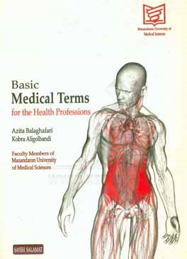 Basic Medical Terms for the Health Professions